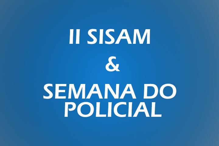 Segundo Sisam & Semana do Policial